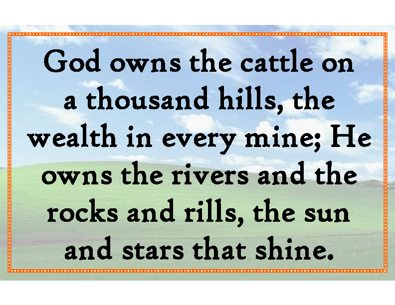 God owns the cattle